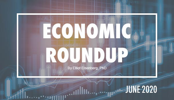 June 2020 Economic Roundup